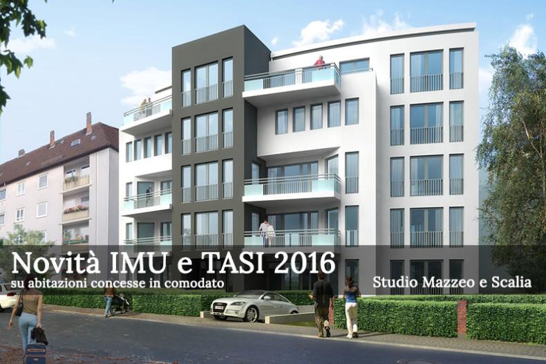 Novità 2016 per IMU e TASI su abitazioni concesse in comodato