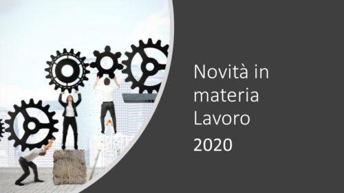 NOVITA' 2020 IN MATERIA DI LAVORO