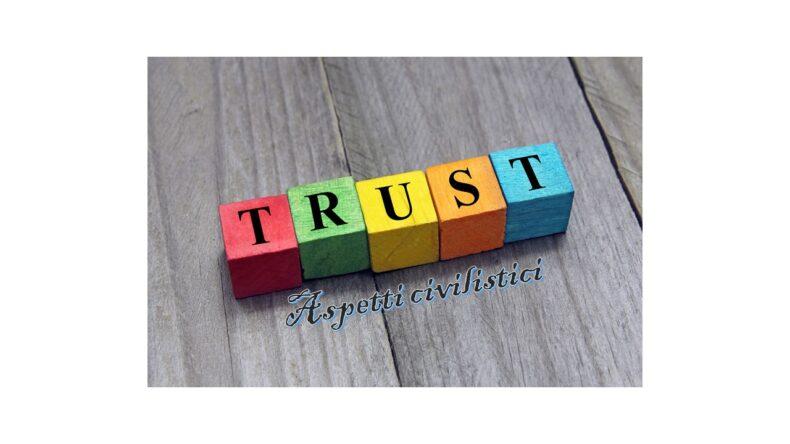 Il Trust – Aspetti civilistici