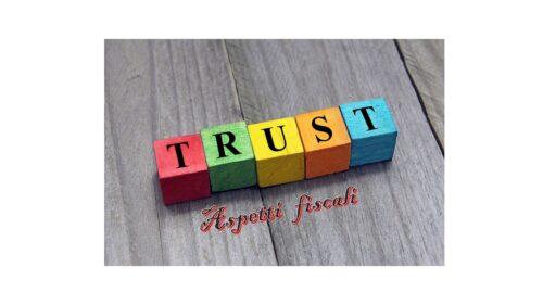 Il Trust – Aspetti fiscali: le imposte dirette